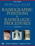 Radiographic Positions and Radiologic Procedures, Ballinger, Philip W. and Frank, Eugene D., 0323016049