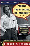 Surely You're Joking, Mr. Feynman, Richard Phillips Feynman, 0393316041