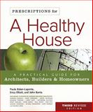 Prescriptions for a Healthy House, Paula Baker-Laporte and John C. Banta, 0865716048