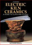 Electric Kiln Ceramics, Richard Zakin, 0873496043