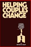 Helping Couples Change : A Social Learning Approach to Marital Therapy, Stuart, Richard B., 0898626048