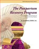 The Postpartum Recovery Program (TM), Lia Andrews, 0989326047