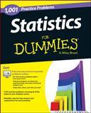 1,001 Statistics Practice Problems for Dummies, Consumer Dummies, 1118776046