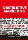 Obstructive Marketing Restricting Distribution of Products and Services in the Age of Asymmetric Warfare, Hyslop, Maitland, 147241604X