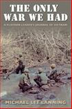 The Only War We Had, Michael Lee Lanning, 1585446041