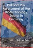 Political Risk Assessment of the Biotechnology Sector in Germany, Zyla, Eric M., 1934086045