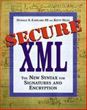 Secure XML : The New Syntax for Signatures and Encryption, Niles, Kitty, 0201756056