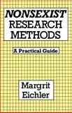 Nonsexist Research Methods, Margrite Eichler, 0415906059