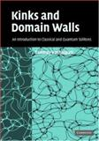 Kinks and Domain Walls : An Introduction to Classical and Quantum Solitons, Vachaspati, Tanmay, 0521836050