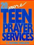 Twenty More Teen Prayer Services, Kevin Regan, 0896226050