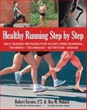 Healthy Running Step by Step, Roy Wallack and Robert Forster, 1592336051