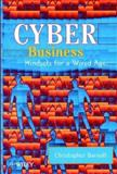 Cyber Business : Mindsets for a Wired Age, Barnatt, Christopher, 0471956058