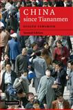 China since Tiananmen : From Deng Xiaoping to Hu Jintao, Fewsmith, Joseph, 0521686059