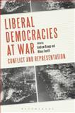 Liberal Democracies at War : Conflict and Representation, , 1441156054