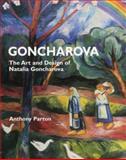 Goncharova, Anthony Parton, 185149605X