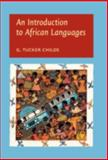 An Introduction into African Languages, Childs, George Tucker, 9027226059