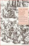 The Poor in the Middle Ages : An Essay in Social History, Mollat, Michel, 0300046057