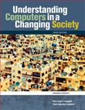 Understanding Computers in a Changing Society, Morley, Deborah, 0324596057