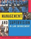 Management and Supervision in Law Enforcement (with InfoTrac) 9780534616052