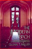 The Modern Church, Glenn T. Miller, 0687006058