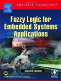 Fuzzy Logic for Embedded Systems Applications, Ibrahim, Ahmad M., 0750676051