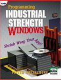 Programming Industrial Strength Windows : Shrink Wrap Your App!, Hesselberg, Petter, 087930605X