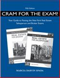 Cram for Exam! Your Guide to Pass the New York Real Estate Sale Exam, Spada, Marcia Darvin, 1133496059
