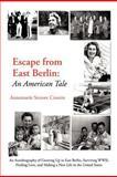 Escape from East Berlin, Annemarie Struwe Cronin, 1468596055