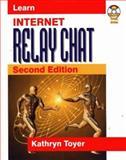Internet Relay Chat, Kathryn Toyer, 1556226055