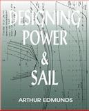 Designing Power and Sail 9781892216052
