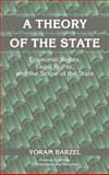 A Theory of the State : Economic Rights, Legal Rights, and the Scope of the State, Barzel, Yoram, 0521806054