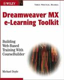 Dreamweaver MX e-Learning Toolkit, Michael Doyle, 0764526057