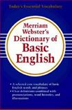 Merriam-Webster's Dictionary of Basic English, Inc. Staff Merriam-webster, 087779605X