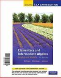 Books a la Carte Edition, Elementary and Intermediate Algebra 4th Edition