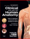 Clinical Atlas of Human Anatomy, Abrahams, Peter H. and Spratt, Jonathan D., 0323036058