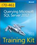Querying Microsoft® SQL Server® 2012 : Exam 70-461, Ben-Gan, Itzik and Sarka, Dejan, 0735666059