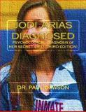 Jodi Arias Diagnosed, Paul Dawson, 149520605X