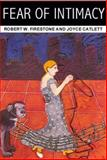 Fear of Intimacy, Firestone, Robert and Catlett, Joyce, 1557986053