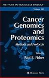 Cancer Genomics and Proteomics : Methods and Protocols, Fisher, Paul B., 1617376051