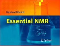 Essential NMR : For Scientists and Engineers, Blümich, Bernhard, 3540236058