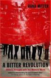 A Bitter Revolution, Rana Mitter, 019280605X