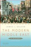 The Modern Middle East : A History, Gelvin, James L., 0199766053