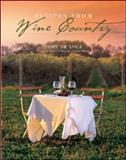 Recipes from Wine Country, Tony De Luca, 1552856054
