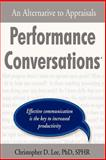 Performance Conversations : An Alternative to Appraisals, Lee, Christopher D., 1587366053