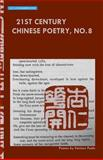 21st Century Chinese Poetry, No. 8, Various Poets, 1939426057