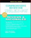 Comprehensive Review for NCLEX-PN : Reviews and Rationales, Hogan, Mary Ann and McKinney, Debra S., 0131196057