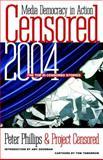 Censored 2004, Peter Phillips, Project Censored, Amy Goodman, Tom Tomorrow, Thom Hartmann, 1583226052