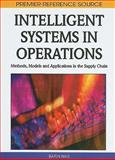 Intelligent Systems in Operations : Methods, Models and Applications in the Supply Chain, Barin Nag, 1615206051