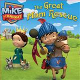 The Great Mom Rescue, , 1442496053