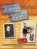 The Fourth Genre : Contemporary Writers of/on Creative Non-Fiction, Root, Robert L. and Steinberg, Michael, 0205426050
